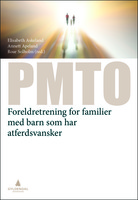 PMTO: Foreldretrening for familier med barn som har atferdsvansker.